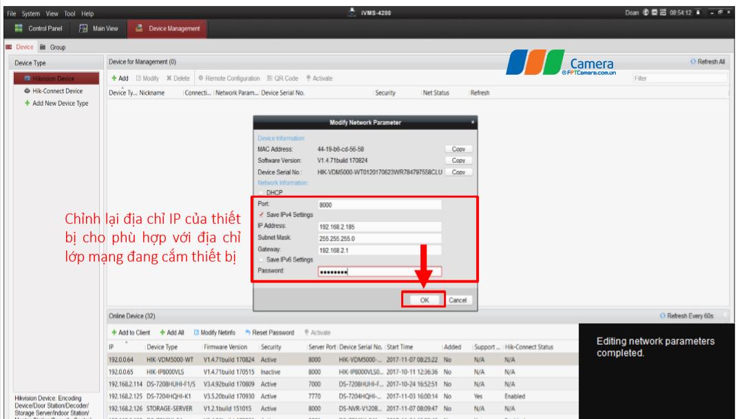 Chỉnh lại địa chỉ IP của thiết bị cho phù hợp với địa chỉ lớp mạng đang cắm thiết bị