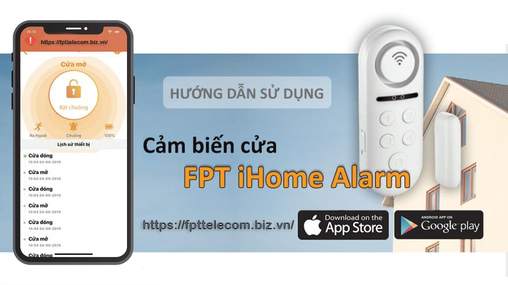 Hướng dẫn sử dụng thiết bị cảm biến cửa iHome FPT