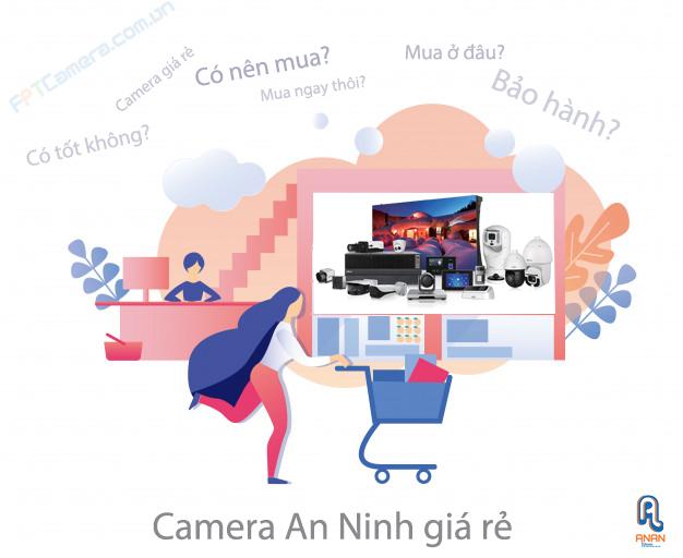 Mua camera an ninh giá rẻ, hãy lựa chọn những dòng phù hợp, bảo mật tốt.