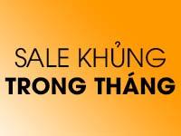 SALE KHỦNG TRONG THÁNG