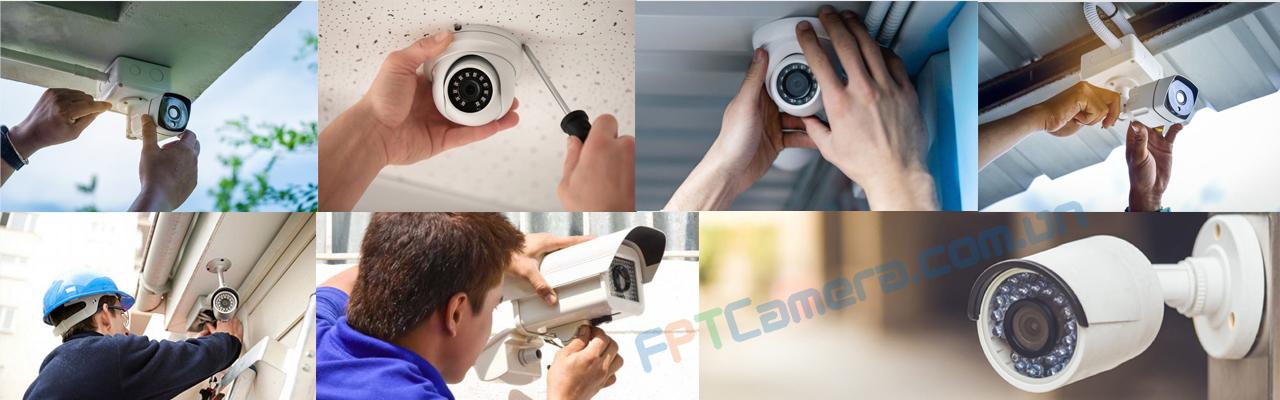 Lắp đặt camera an ninh - Giá rẻ và uy tín hàng đầu tại FPTC